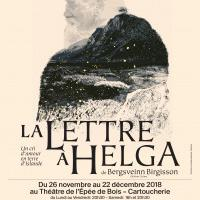 Théâtre : La Lettre à Helga - La Cartoucherie