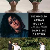 Suzanne Leo x Arbas x R**********ki, live à la Dame de Canton