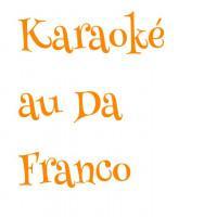 karaoke au Da Franco