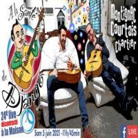Jazz: A la santé de Django: LIVE FB A la Maison ! Retrouvailles